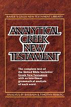 Analytical Greek New Testament : Greek text analysis