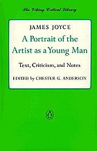 A portrait of the artist as a young man : text, criticism, and notes