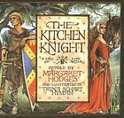 The kitchen knight : a tale of King Arthur