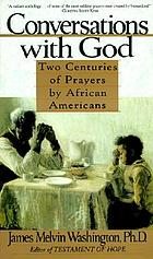 Conversations with God : two centuries of prayers by African Americans