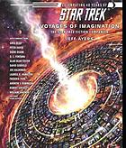 Voyages of imagination : the Star Trek fiction companion