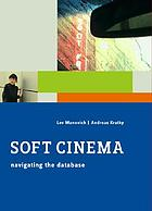 Soft cinema.