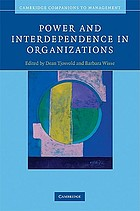 Power and interdependence in organizations