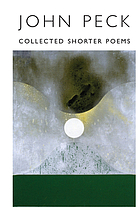 Collected shorter poems, 1966-1996
