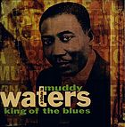 A tribute to Muddy Waters : king of the blues.