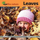 Eyelike nature : leaves.