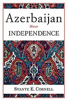 Azerbaijan since independence
