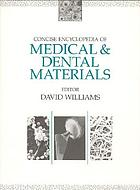 Concise encyclopedia of medical & dental materials