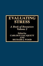 Evaluating stress : a book of resources. Vol. 2