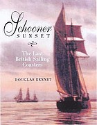Schooner sunset : the last British sailing coasters