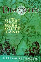 Discovery : the quest for the great south land