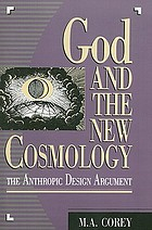 God and the new cosmology : the anthropic design argument