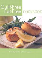 Guilt-free, fat-free cookbook