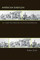 American Babylon : race and the struggle for postwar Oakland