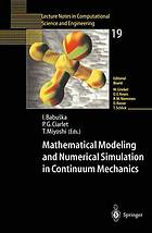 Mathematical modeling and numerical simulation in continuum mechanics : proceedings of the International Symposium on Mathematical Modeling and Numerical Simulation in Continuum Mechanics, September 29-October 3, 2000, Yamaguchi, Japan