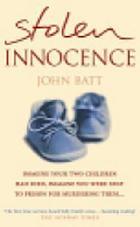 Stolen innocence : a mother's fight for justice : the story of Sally Clark