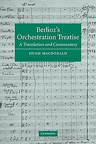 Berlioz's orchestration treatise : a translation and commentary