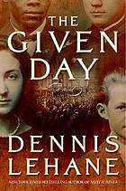 The given day : [a novel]