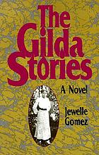 The Gilda stories : a novel