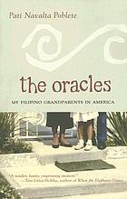 The oracles : my Filipino grandparents in America