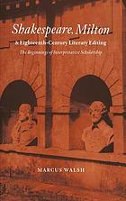 Shakespeare, Milton and eighteenth-century literary editing : the beginnings of interpretative scholarship