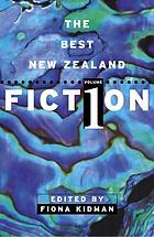 The best New Zealand fiction. Vol. 1