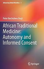 African traditional medicine : autonomy and informed consent