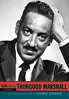 Up close : Thurgood Marshall