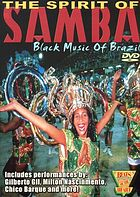 The spirit of samba : black music of Brazil