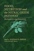 Food, nutrition, and the nitric oxide pathway : biochemistry and bioactivity