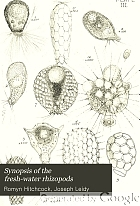 Synopsis of the fresh-water rhizopods : a condensed account of the genera and species founded upon Prof. Joseph Leidy's