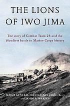 We walk by faith : Combat Team 28 and the battle of Iwo Jima