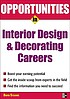 Opportunities in interior design and decorating... by  David Stearns