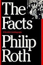 The facts : a novelist's autobiography