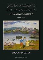 John Sloan's oil paintings : a catalogue raisonné