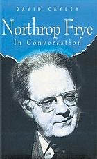 Northrop Frye in conversation