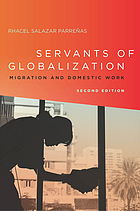 Servants of globalization : migration and domestic work
