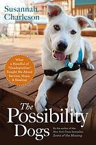 The possibility dogs : what a handful of