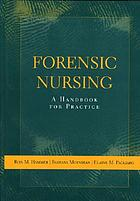 Forensic nursing : a handbook for practice