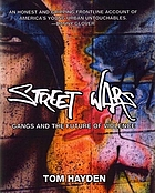 Street wars : gangs and the future of violence