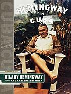 With Hemingway : a year in Key West and Cuba