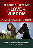 Teaching literacy for love and wisdom : being the book and being the change