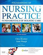 Foundations of nursing practice : fundamentals of holistic care