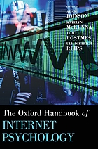 The Oxford handbook of Internet psychology
