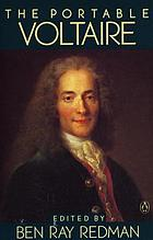 The portable Voltaire : [Candide, Zadig, Micromegas plus letters, essays, and selections from other works]