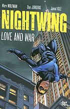 Nightwing. Love and war