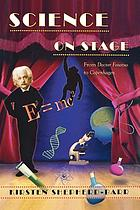 Science on stage : from Doctor Faustus to Copenhagen