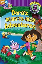 Dora's ready to read adventures.