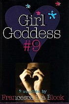 Girl Goddess #9 : nine stories