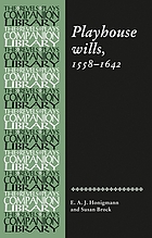 Playhouse wills 1558-1642 : an edition of wills by Shakespeare and his contemporaries in the London theatre
